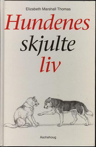 Hundenes skjulte liv.