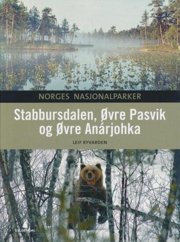 (NORGES NASJONALPARKER) Stabbursdalen, Øvre Pasvik og Øvre Anárjohka.