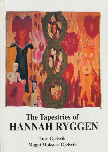 The Tapestries of Hannah Ryggen.