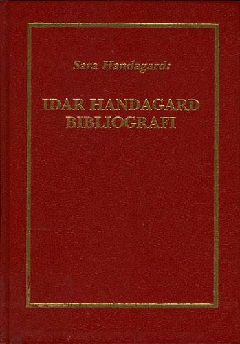 (HANDAGARD, IDAR) Idar Handagard, Bibliografi 1893-1956.