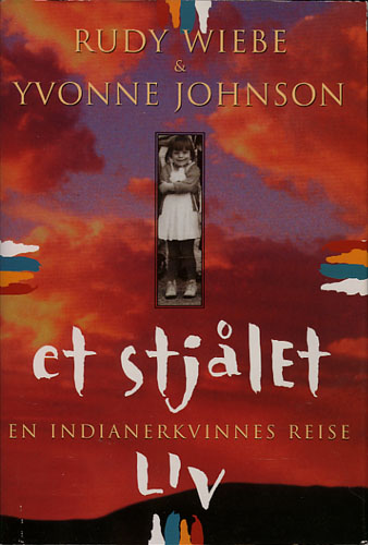 Et stjålet liv. En indianerkvinnes reise.