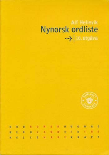 Nynorsk ordliste. Redigert av Kåre Skadberg og Aud Søyland.