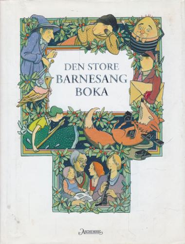 Den store barnesangboka. Illustrert av Harald Nordberg.