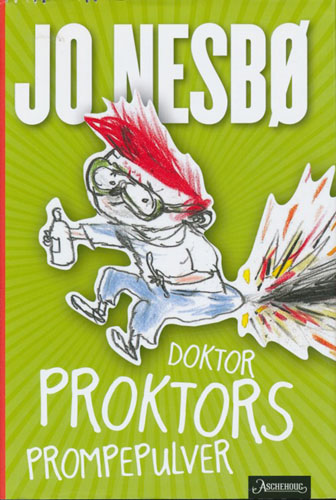 Doktor Proktors prompepulver. Tegninger av Per Dybvig.