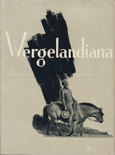 (LAACHE, ROLV) Wergelandiana. Studier tilegnet Dr. Rolv Laache på hans 50-års dag 19. november 1936.