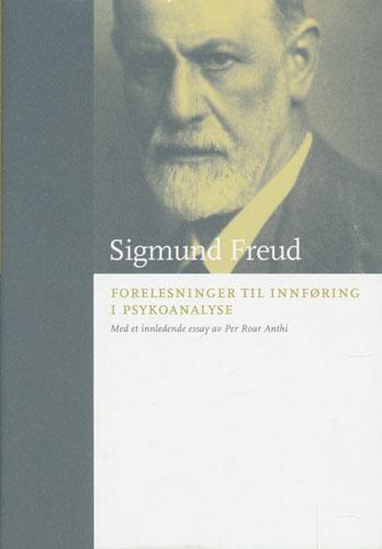 (BOKKLUBBENS KULTURBIBLIOTEK) Forelesninger til innføring i psykoanalyse. Oversatt av Kristian Schelderup. Med innledende essay av Per Roar Anthi.