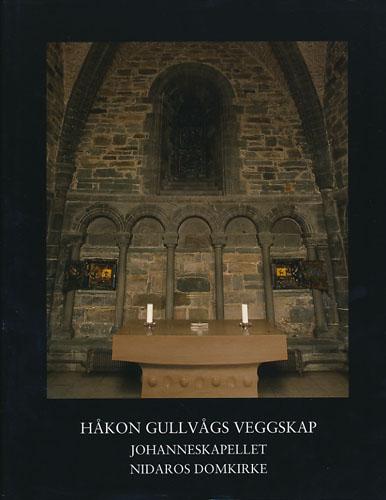 Håkon Gullvågs veggskap. Johanneskapellet. Nidaros domkirke.