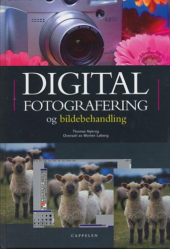 Digital fotografering og bildebehandling.