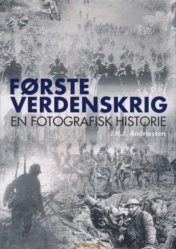 Første verdenskrig. En fotografisk historie.