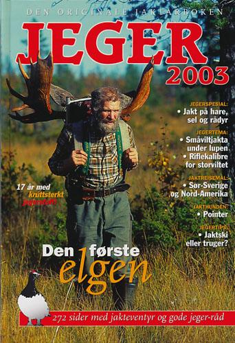 JEGER 2003.  Den originale jaktårboken. Redaktør: Frank Haug.