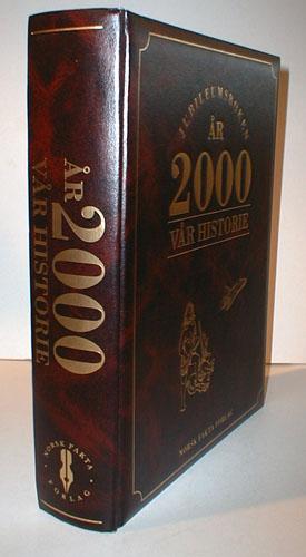 ÅR 2000 - VÅR HISTORIE.