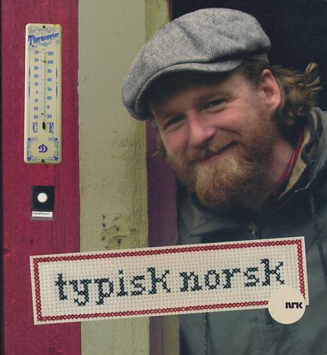 Typisk norsk.