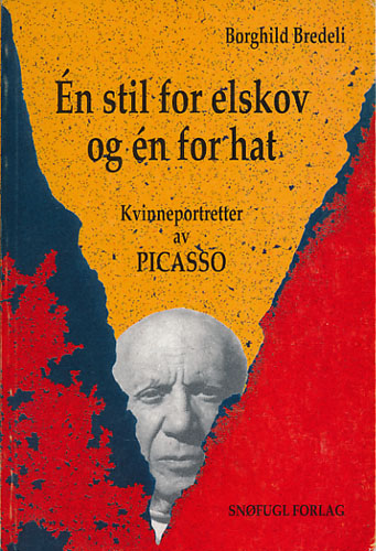 (PICASSO) Én stil for elskov og én for hat. Kvinneportretter av Picasso.