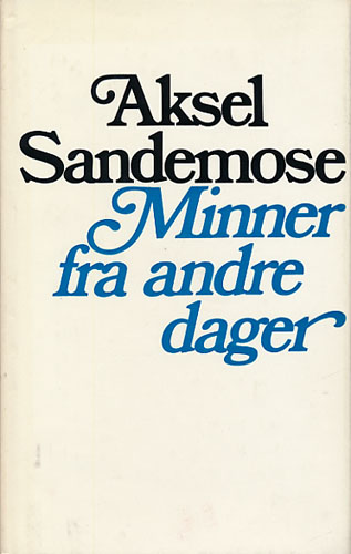 Minner fra andre dager. Artikler i utvalg ved Petter Larsen og Thorleif Skjævesland.