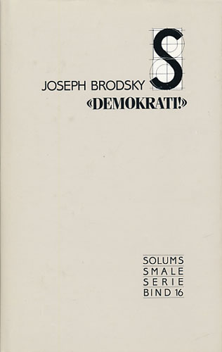 Demokrati. Et skuespill i én akt. Oversatt fra russisk og engelsk av Ivar Magnus Ravnum.