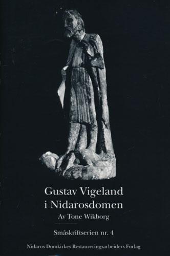 Gustav Vigeland i Nidarosdomen.
