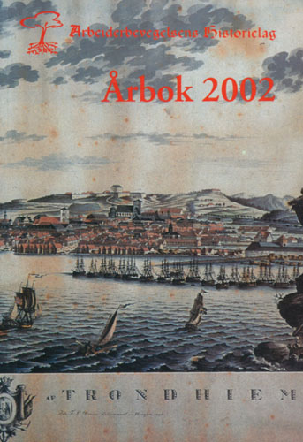 ARBEIDERBEVEGELSENS HISTORIELAG I TRONDHEIM.  Årbok