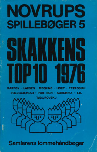 (NOVRUPS SPILLEBØGER)  5. Skakkens top 10 1976.