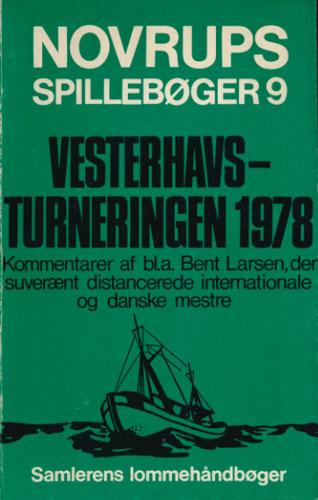 (NOVRUPS SPILLEBØGER)  9. Vesterhavsturneringen 1978.