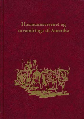 (BYNESET BYGDEBOK) Byneset Bygdebok Bind VII. Husmannsvesenet og utvandringa til Amerika.