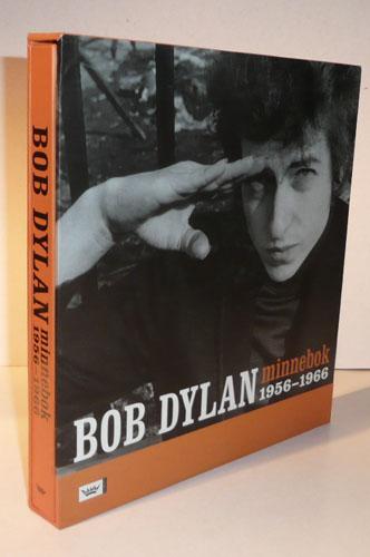 (DYLAN, BOB) BOB DYLAN MINNEBOK 1956-1966.