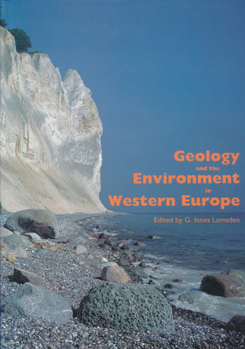 Geology and the Environment in Western Europe. A coordinated satement by the Western Europe Geological Surveys.