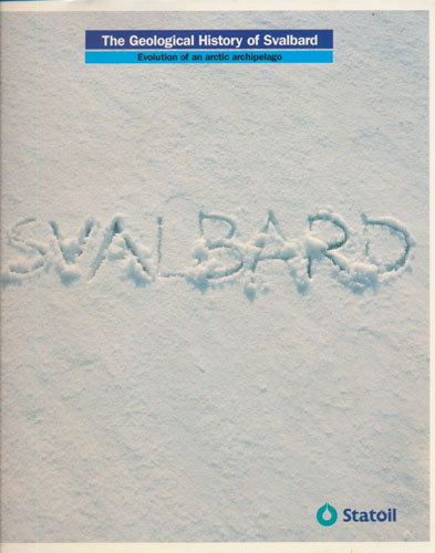 The Geological History of Svalbard. Evolution of an arctic archipelago.