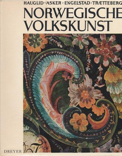 Norwegische Volkskunst. Herausgegeben von Roar Hauglid.