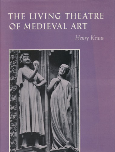 The Living Theatre of Medieval Art.