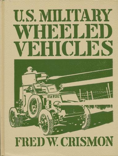 U.S. Military Wheeled Vehicles.