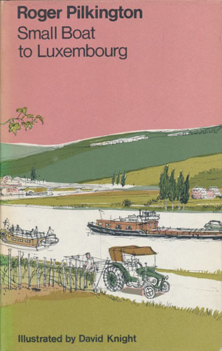 Small Boat to Luxembourg. Illustrated by David Knight.