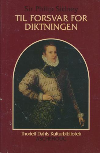 (THORLEIF DAHLS KULTURBIBLIOTEK) Til forsvar for diktningen. Oversatt og med forord, noter og efterord av Jan W. Dietrichson.