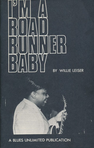 (BLUES UNLIMITED) I'm a Road Runner Baby.