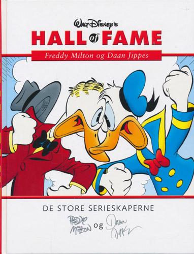 (DISNEY) WALT DISNEY'S HALL OF FAME:  Freddy Milton og Daan Jippes.