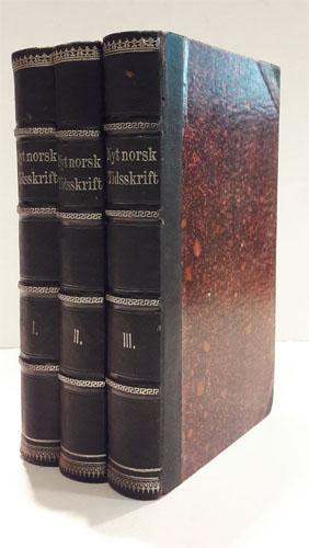 NYT NORSK TIDSSKRIFT.  Udgivet af J.E. Sars og J. Lieblein.