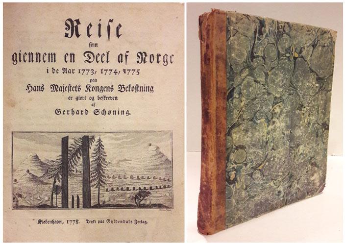Reise som giennem en Deel af Norge i de Aar 1773, 1774, 1775 paa Hans Majestets Kongens Bekostning er giort og beskreven af -.