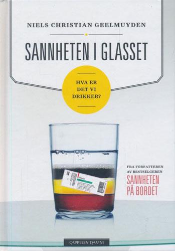 Sannheten i glasset. Hva er det vi drikker?