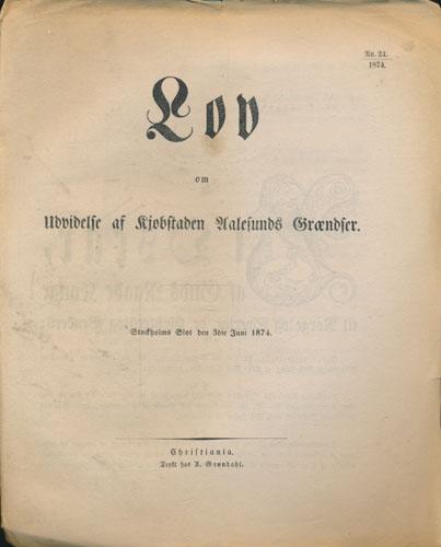 LOV OM UDVIDLSE AF KJØBSTADEN AALESUNDS GRÆNDSER.  Stockholms Slot den 3die Juni 1874.