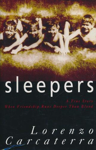Sleepers.