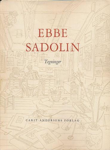 (SANDOLIN, EBBE) Tegninger af Ebbe Sandolin.