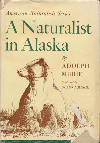 A Naturalist in Alaska.