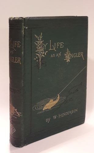 My Life as an Angler. With Woodbury Portrait and Sixty-Seven Woodcuts Engraved by Edmund Evans.