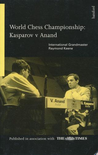 World Chess Championship: Kasparov v Anand.