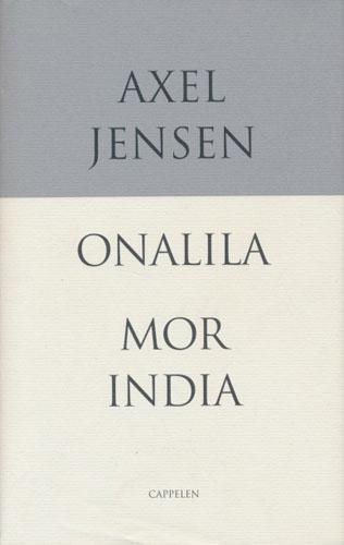 Onalila - en liten østvestpoesi. / Mor India. Roman.