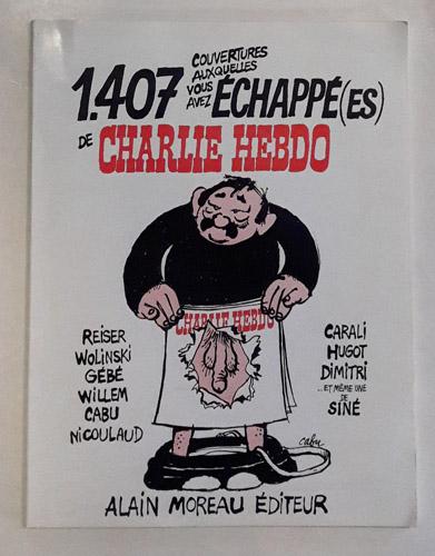 1.407 couvertures auxquelles vous avez échappé(es) de Charlie Hebdo.