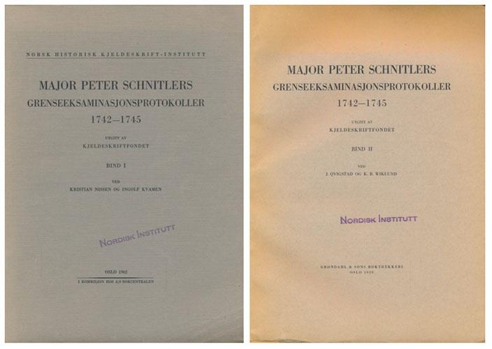 Major Peter Schnitlers grenseeksaminasjonsprotokoller 1742-1745.