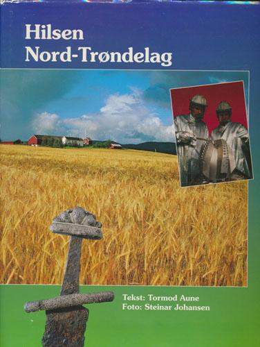 Hilsen Nord-Trøndelag. Foto: Steinar Johansen.