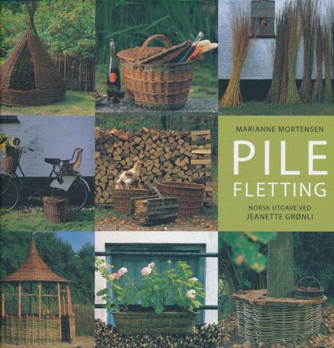 Pilefletting. Norsk utgave ved Jeanette Grønli.