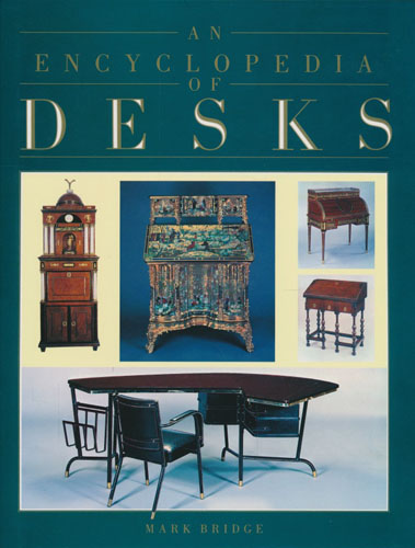 An Encyclopedia of Desks.