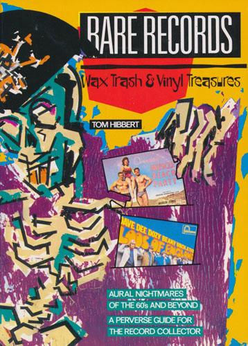 Rare Records. Wax Trash & Vinyl Treasures.